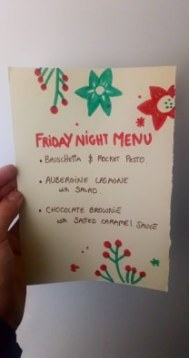 Friday night menu drawn up beautifully by one of our guests.